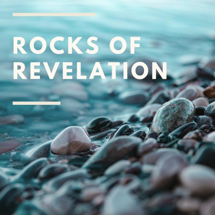Rocks of Revelation